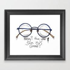 Honey?  Have you seen my glasses? Framed Art Print