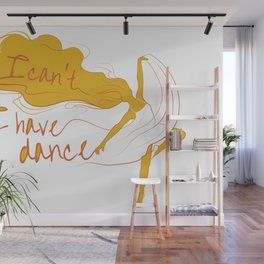 I can't, I have dance - Yellow Wall Mural