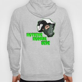 """Show your support """"Nothing Normal Here Logo"""" Hoody"""