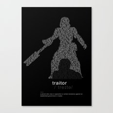 Traitor, Rebel Canvas Print