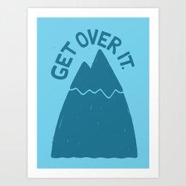 GET OVER /T Art Print
