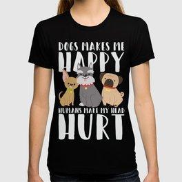 Pet Owner Dog Lover Gift T-shirt