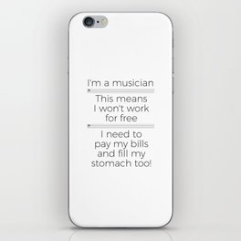 Musicians have to eat too! (bass/light colors) iPhone Skin