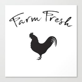 Farm Fresh Rooster Farmhouse art Canvas Print