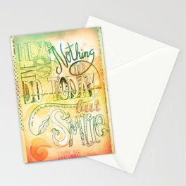 Nothing To Do Today But Smile Stationery Cards
