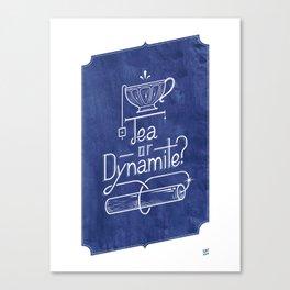 Tea or Dynamite? (blue) Canvas Print