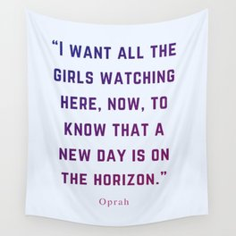 Quote by Oprah Wall Tapestry