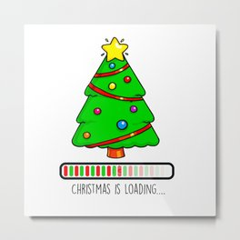 Christmas is Loading Metal Print