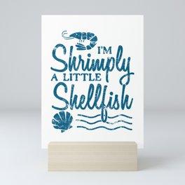 I'm Shrimply A Little Shellfish Gift Mini Art Print