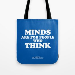 Howlin' Mad Murdock's 'Minds Are for People...' shirt Tote Bag