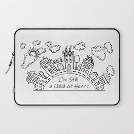 I'm still a child at heart Laptop Sleeve