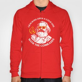 Crack Open A Cold One With The Comrades Hoody
