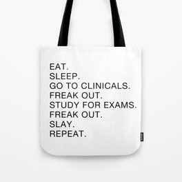 Clinical, Nursing Student, Med Student Tote Bag