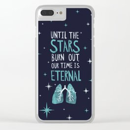 Our Time is Eternal Clear iPhone Case