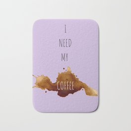 Need My Coffee Bath Mat