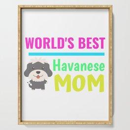 World's Best Havanese Mom Serving Tray