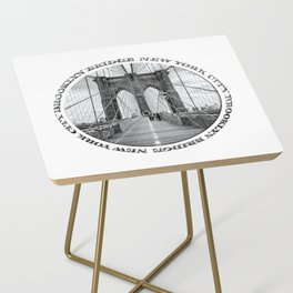 Brooklyn Bridge New York City (black & white with text) Side Table