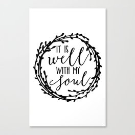 It is well with my soul wreath Canvas Print
