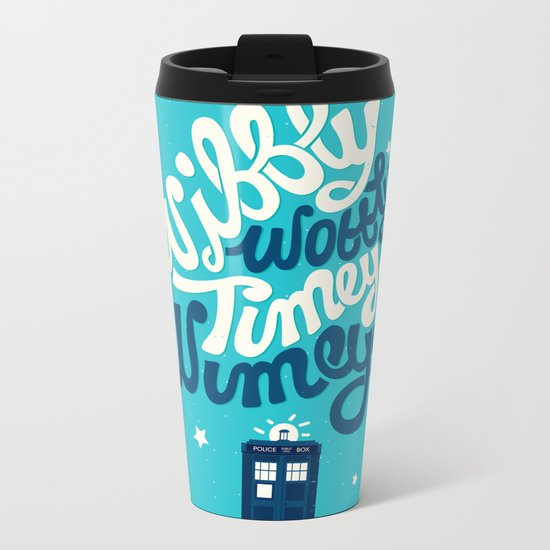 Wibbly Wobbly Timey Wimey Metal Travel Mug