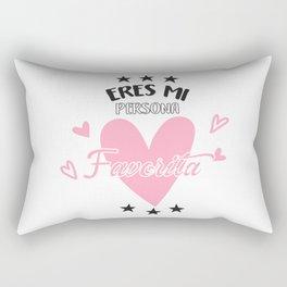 Eres mi persona favorita Rectangular Pillow