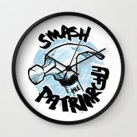 patriarchy Wall Clocks featuring Smash the Patriarchy  by Maura McGonagle
