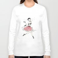 ballet Long Sleeve T-shirts featuring Ballet by Ianah Maia