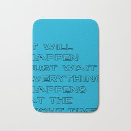Be Patient Bath Mat