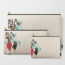 ALL IS FULL OF LOVE Carry-All Pouch