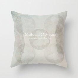 Materia Obscura Throw Pillow