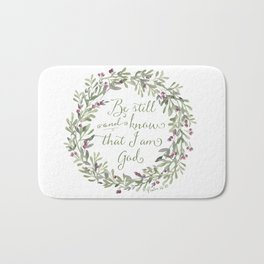 Be Still and Know Green - Psalm 46:10 Bath Mat