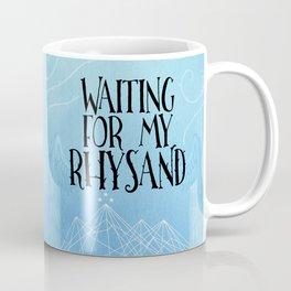 ACOTAR - Waiting for my Rhysand Coffee Mug