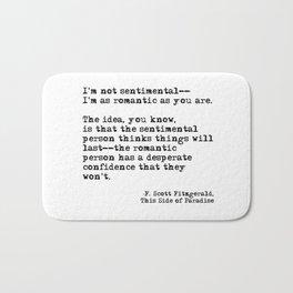 The romantic person - F Scott Fitzgerald Bath Mat