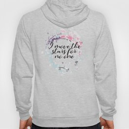Labyrinth movie jareth quotes I move the stars for no one Hoody