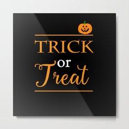 Trick or Treat Halloween Metal Print
