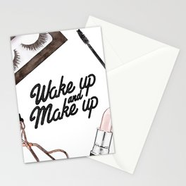 Wake up and Make up, make up print, watercolor, quote Stationery Cards