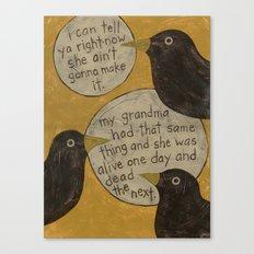 Overheard - Sick Canvas Print