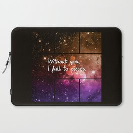 Without you I fall to pieces Laptop Sleeve