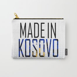 Made In Kosovo Carry-All Pouch