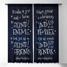 STAND UP TO OUR FRIENDS - HP1 DUMBLEDORE QUOTE Blackout Curtain