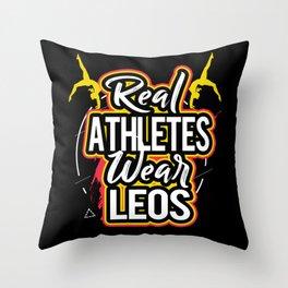 Gymnastics Real Athletes Wear Leos Leotard Gymnast Throw Pillow
