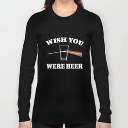 Wish You Were Beer Mens Funny Pink  Alcohol Parody Dave  Beer T-Shirts Long Sleeve T-shirt