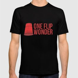 One Flip Wonder Drinking Party Game Red Cup  T-shirt