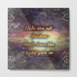 Broken Light Typography Metal Print