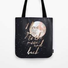 I Love you to the moon and back II Tote Bag