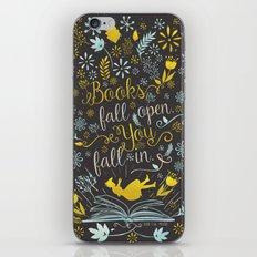 Books Fall Open, You Fall In iPhone & iPod Skin