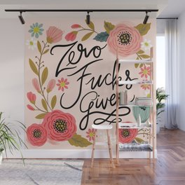 Pretty Swe*ry: Zero Fucks Given, in Pink Wall Mural