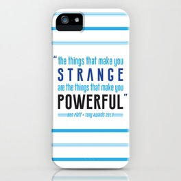 Strange is Powerful iPhone Case