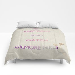 KEEP CALM and watch Gilmore Girls Comforters
