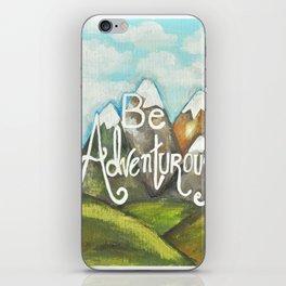 Be Adventurous iPhone Skin