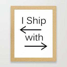 I Ship It (black text) Framed Art Print